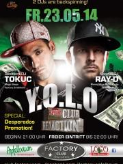 Y.O.L.O & DESPERADOS PROMO mit DJ Ray-D