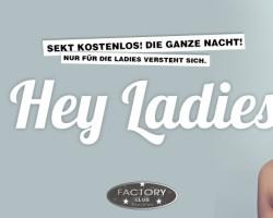 Hey Ladies! SEKT KOSTENLOS DIE GANZE NACHT!