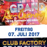 Grand Re-Opening • Club Factory • FREITAG