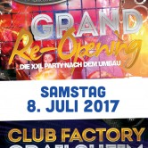 Grand Re-Opening • Club Factory • Samstag