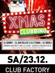 X-MAS Clubbing – 1 Tag vor Weihnachten