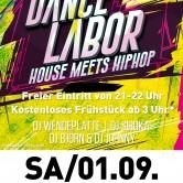 Dance Labor – House meets HipHop (4 DJs)