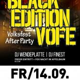 BLACK Edition VOFE – Volksfestfreitag