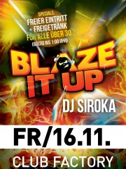 Blaze it up by DJ Siroka