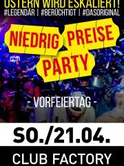 Niedrig Preise Party – Dein Original ist zurück am Ostersonntag!