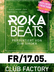ROKA BEATS by DJ Siroka im Club Factory