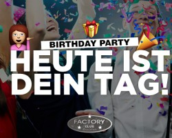 HEUTE IST DEIN TAG! #BirthdayParty