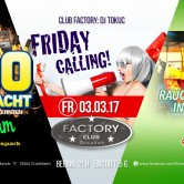 Friday Calling & Ü30 Party